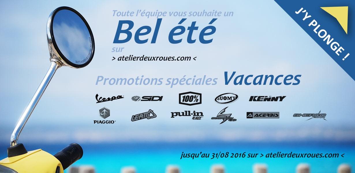 Atelierdeuxroues.com vous souhaite un Bel été avec ses promotions vacances, fin de serie